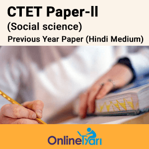 CTET Social Science Paper-II Previous Year papers Hindi Medium