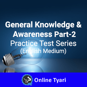 General Awareness and Knowledge 2015 Part-2 Mock Test