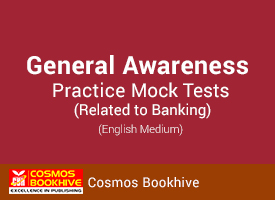 General Awareness Practice Mock Tests (Related to Banking)