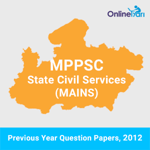 Previous Year Paper- History 2012 for MPPSC Mains