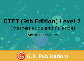 CTET 10th Edition Level 2 Mathematics and Science Mock Test Series
