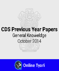 Previous Year Paper-General Knowledge October 2014 for CDS