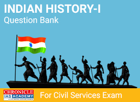 Chronicle IAS History Question Bank - I