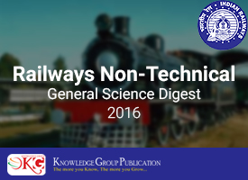 General Science Digest 2016 for Railways Non-Technical