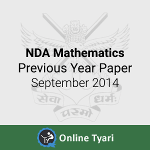 Mathematics Previous Year Papers September 2014 for NDA
