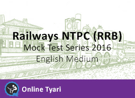 Railways NTPC (RRB) Mock Test Series 2016