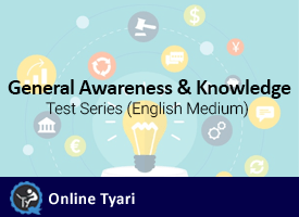 General Awareness and Knowledge Test Series