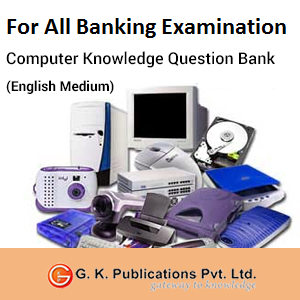 Computer Knowledge Question Bank For All Examinations