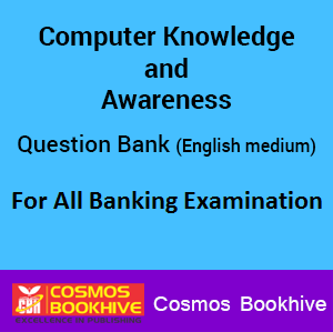 Computer Knowledge and Awareness Question Bank For All Banking Examination