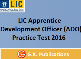 LIC Apprentice Development Officer (ADO) Mock Test 2016