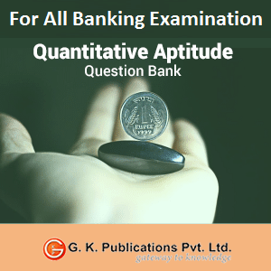 Quantitative Aptitude For All Banking Examinations