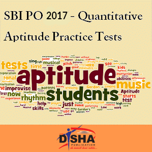 SBI PO 2017- Quantitative Aptitude Practice Tests