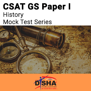 CSAT GS Paper I History Mock Test Series