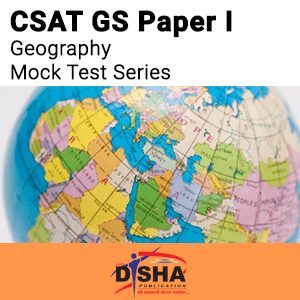 CSAT GS Paper I Geography Mock Test Series