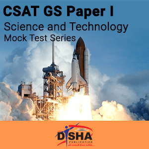 CSAT GS Paper I Science and Technology Mock Test Series
