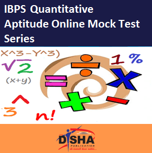 IBPS - Quantitative Aptitude Online Mock Test Series