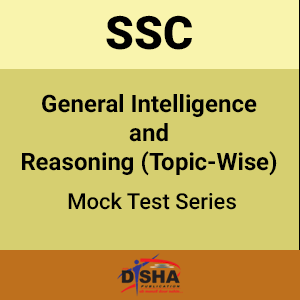 SSC General Intelligence and Reasoning Topic-Wise Mock Test Series
