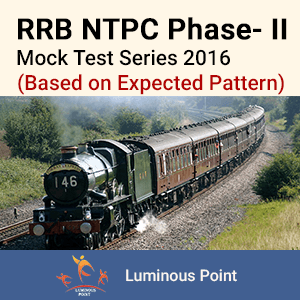 RRB NTPC Mains Mock Test Series 2016