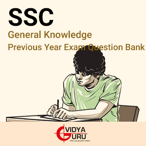 SSC General Knowledge Previous Year Exam Question Bank