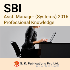 SBI Asst. Manager (Systems) 2016 - Professional Knowledge Mock Test Series