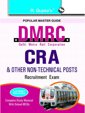 DMRC CRA Recruitment Exam Guide