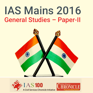 GS Paper II - Model Papers for IAS Mains 2016