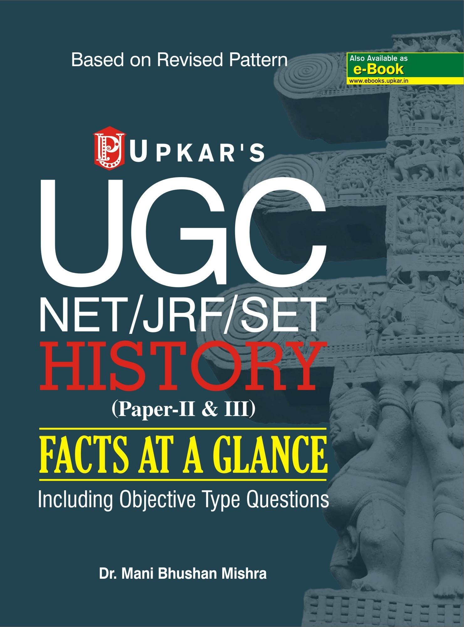 History Paper II and III Facts  At a Glance UGC NETJRF SET