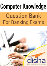Computer Knowledge Question Bank for Banking Exams