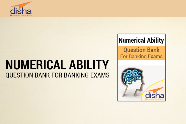 Numerical Ability Question Bank for Banking Exams