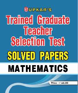 TGT Selection Test Mathematics Solved Papers