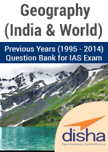 Previous Years India and World Geography Questions for IAS Exam 1995 to 2014