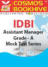 IDBI Assistant Manager Grade - A Mock Test Series 2017