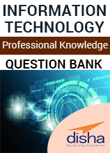 Information Technology- Professional Knowledge Question Bank