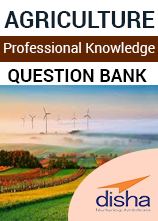 Agriculture- Professional Knowledge Question Bank