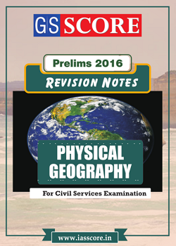 Revision Notes on Physical Geography Terminology for IAS Prelims