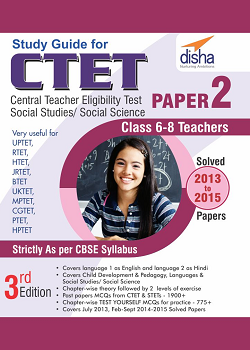 Study Guide for CTET Paper 2: Social Studies/Social Science Teachers (Class 6 - 8)