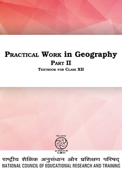 NCERT based Practical Work in Geography for Class 12