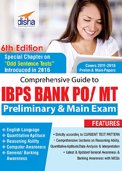 Comprehensive Guide to IBPS Bank PO/ MT Preliminary and Main Exam (6th Edition)