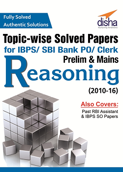 Topic-wise Reasoning Solved Papers for IBPSSBI Bank POClerk Prelim amp Mains 2010-16