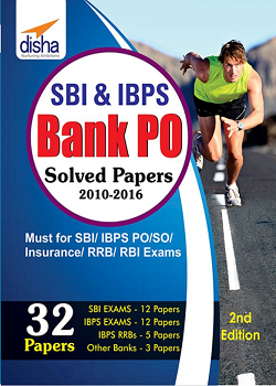 SBI and IBPS Bank PO Solved Papers - 32 papers 2nd Edition
