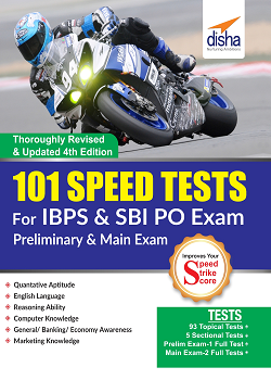 101 Speed Tests for IBPS & SBI Bank PO Exam 4th Edition