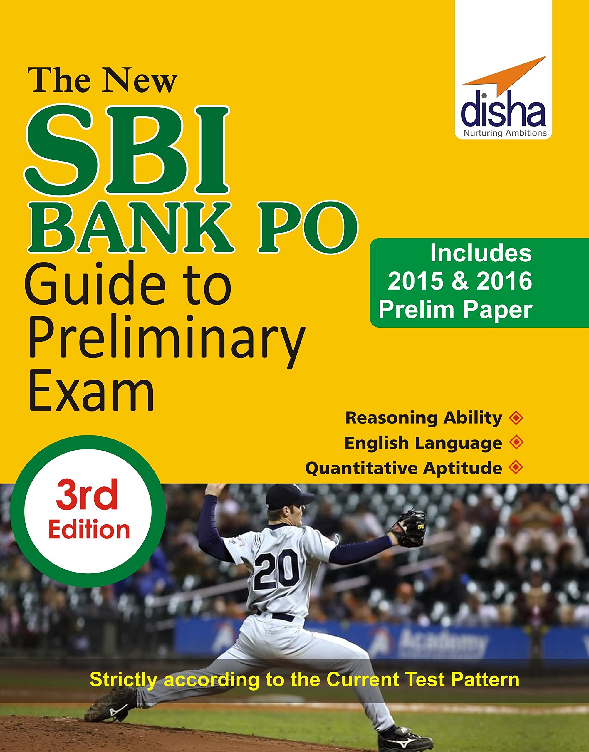 The New SBI Bank PO Guide to Preliminary Exam with 2015 & 2016 Solved Paper