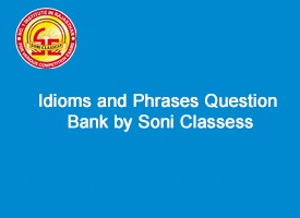 Idioms and Phrases Question Bank