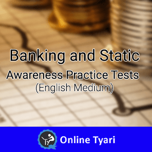 Banking and Static Awareness Practice Tests