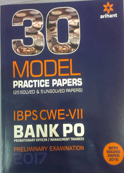30 Model Practice Papers IBPS CWE VII Bank PO MT Prelims Examination 2017