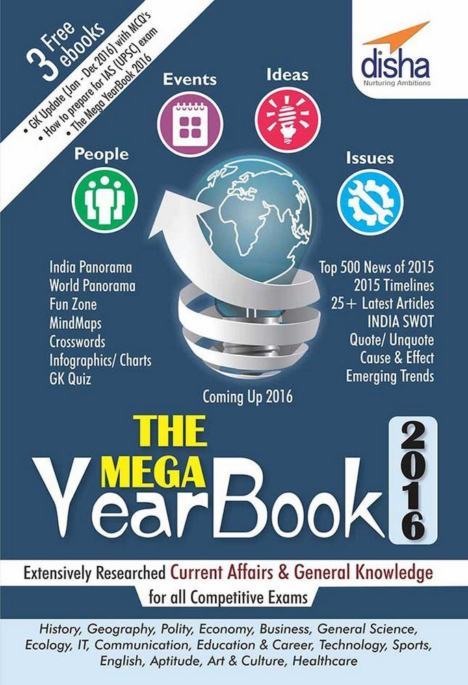 THE MEGA YEARBOOK 2016 - Current Affairs & General Knowledge for Competitive Exams