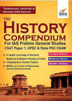 The History Compendium for IAS Prelims General Studies CSAT Paper 1 UPSC and State PSC 2nd Edition