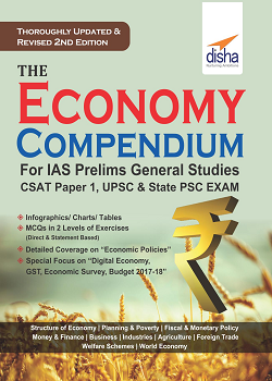 The Economy Compendium for IAS Prelims General Studies CSAT Paper 1 UPSC and State PSC 2nd Edition