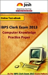 Computer Knowledge- Practice Test For IBPS Clerk Exam 2013