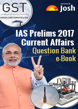Current Affairs Question Bank for IAS Prelims Exam 2017